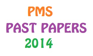 PMS Past Papers 2014