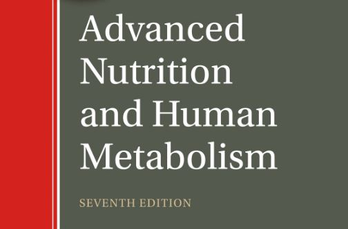 Advanced Nutrition and Human Metabolism 7th edition pdf