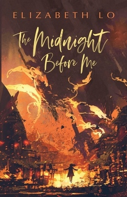 The Midnight Before Me, Elizabeth Lo