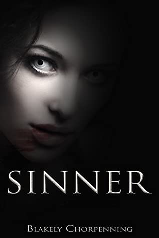 Sinner, Blakely Chorpenning