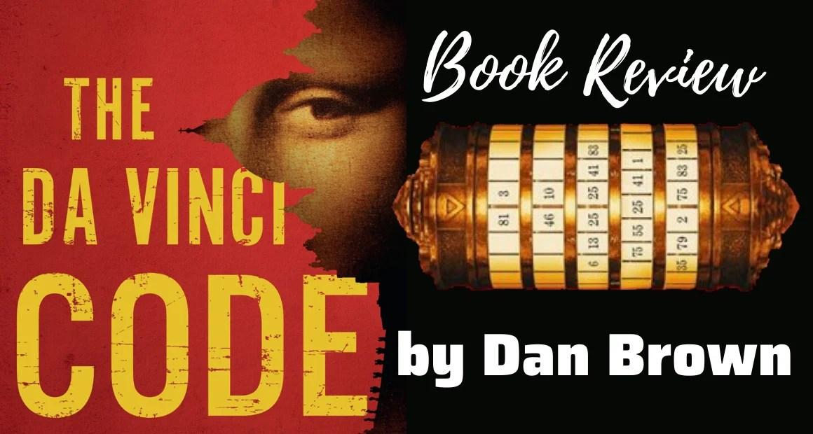 Book Review: The Da Vinci Code by Dan Brown (Robert Langdon Series #2)