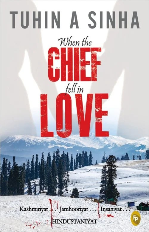 Book Review: When The Chief Fell in Love By Tuhin A Sinha