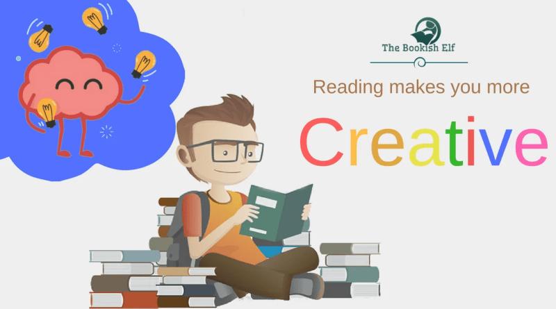 Reading makes you more creative | The Bookish Elf