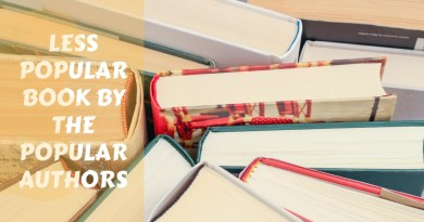 Less Popular Book by popular authors | The Bookish Elf