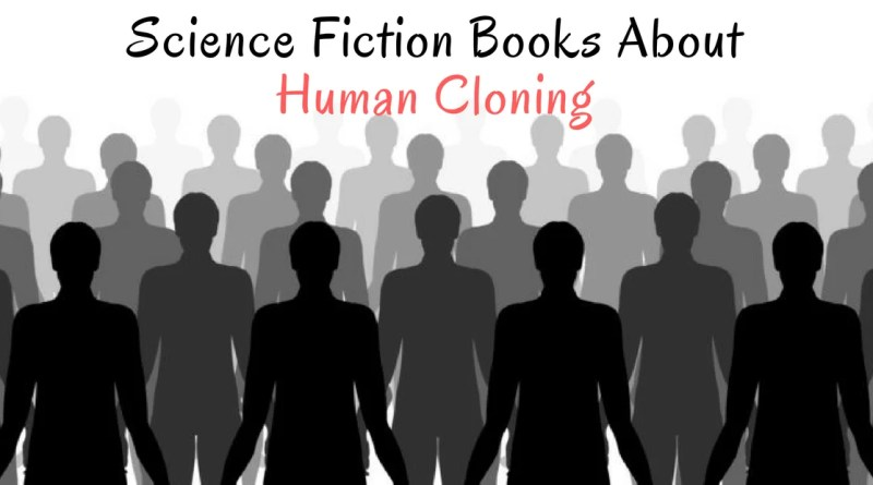 Books about Human Cloning.