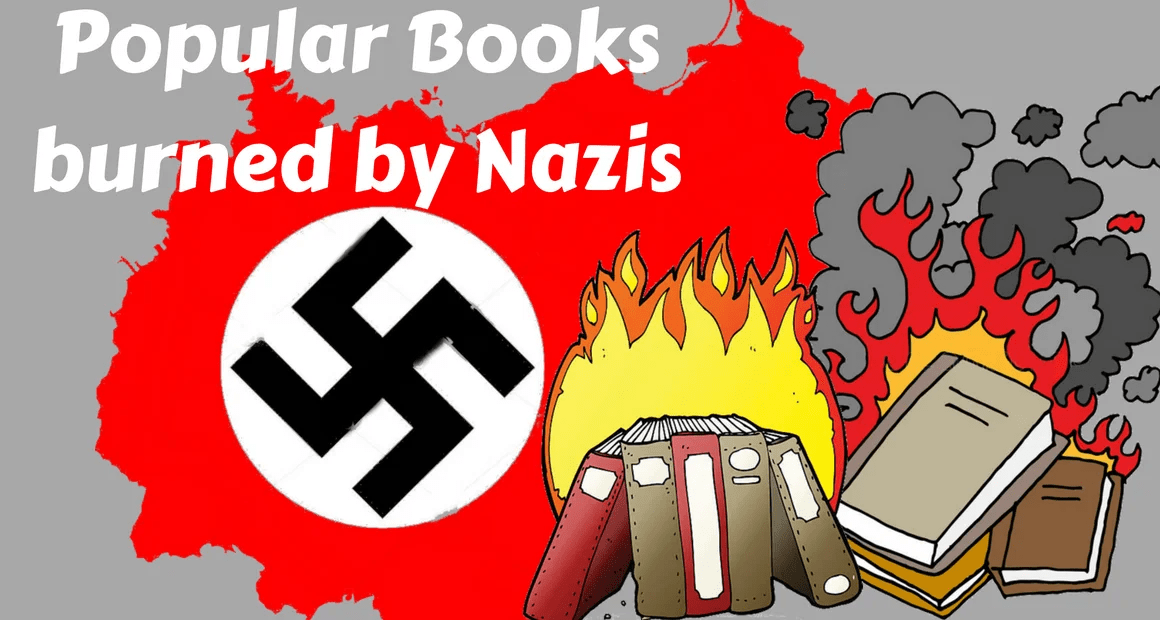 9 Popular Books Burned During The Nazi Book Burnings