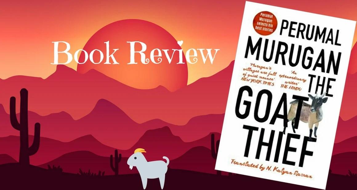 Book Review: The Goat Thief by Perumal Murugan