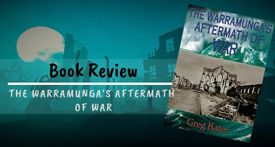 Book Review: The Warramunga's Aftermath Of War by Greg Kater
