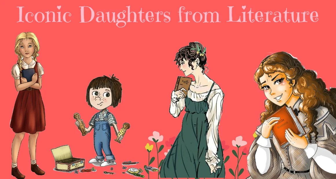 6 Iconic Daughters From Literature
