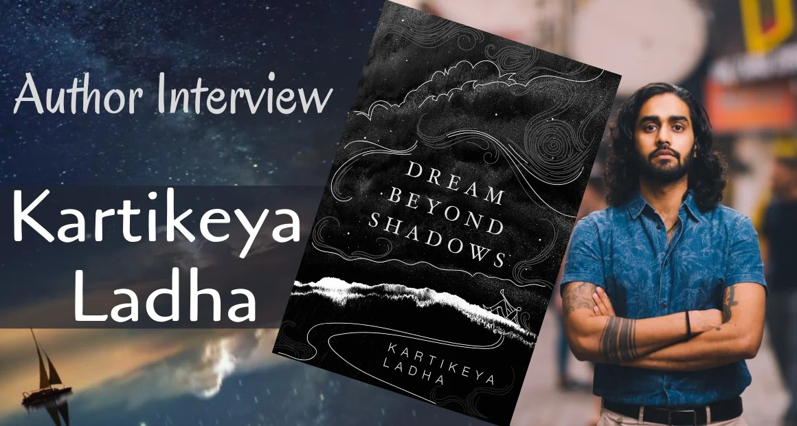 Author Interview: Kartikeya Ladha
