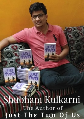 Shubham Kulkarni: The Author of Just The Two Of Us