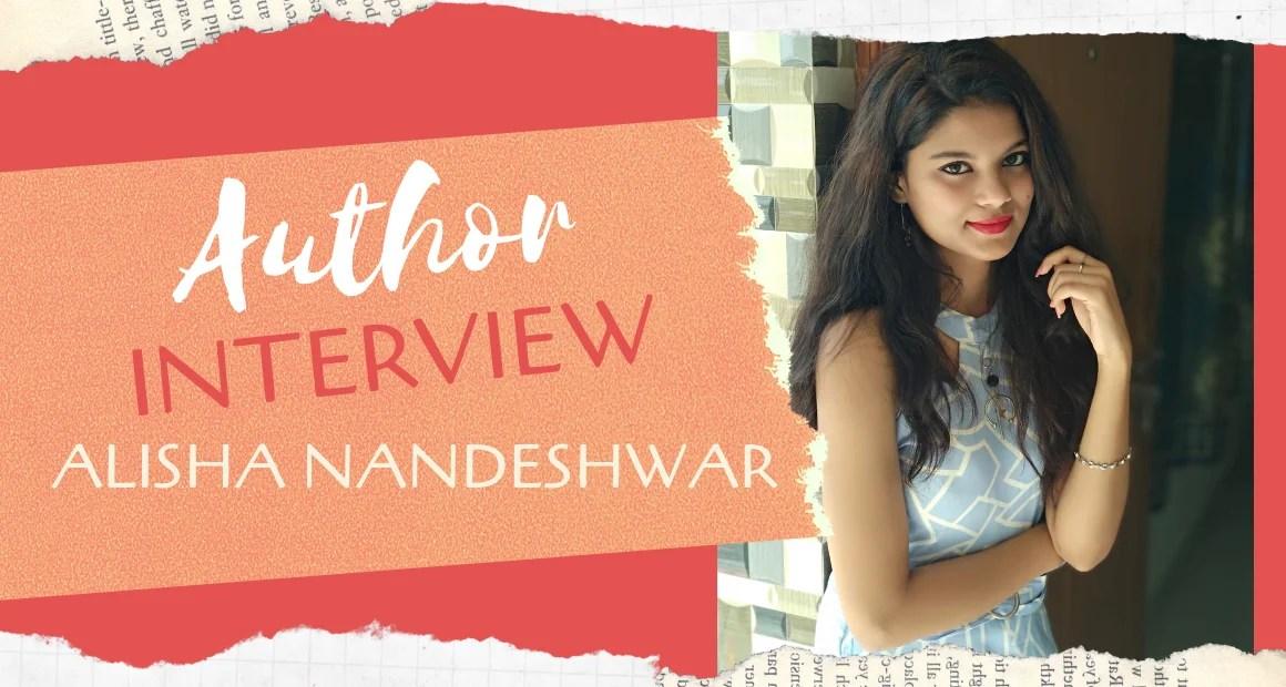Author Interview: Alisha Nandeshwar | Author of No More No Less