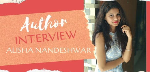 Author Interview: Alisha Nandeshwar | Author of No More No Less