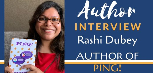 Author Interview: Rashi Dubey | The Author of Ping!