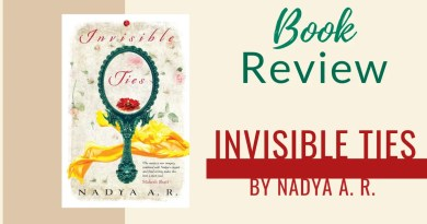 Book Review - Invisible Ties by Nadya A R