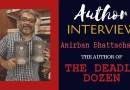 Author Interview Anirban Bhattacharya