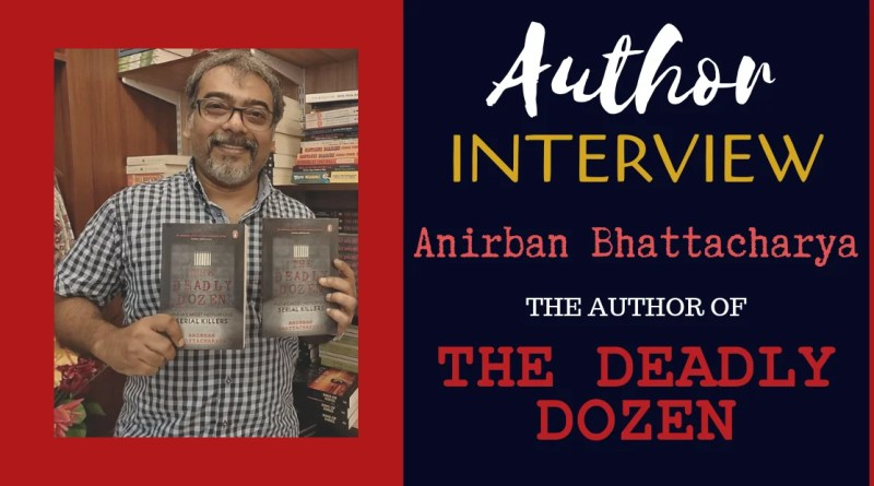 Author Interview Anirban Bhattacharya