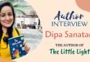 Author Interview - Dipa Sanatani The Author of The Little Light
