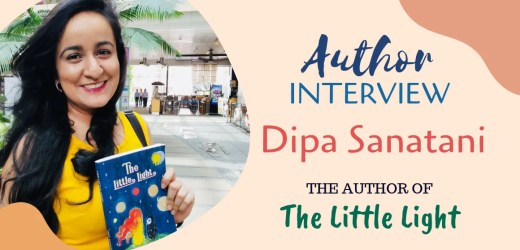 Author Interview: Dipa Sanatani | The Author of The Little Light