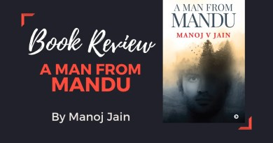Book Review - A Man From Mandu by Manoj Jain