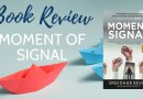 Book Review - Moment of Signal by Sreedhar Bevara