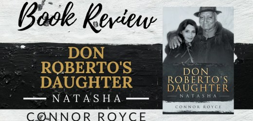 Book Review: Don Roberto's Daughter: Natasha by Connor Royce
