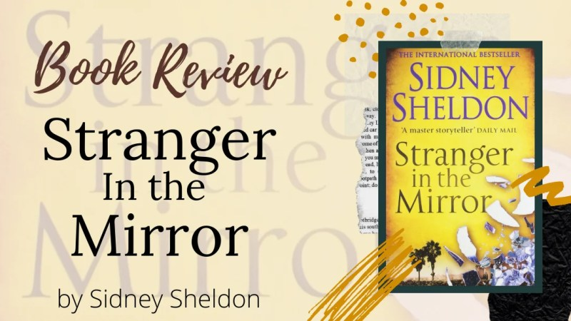 Book Review: Stranger In The Mirror by Sidney Sheldon