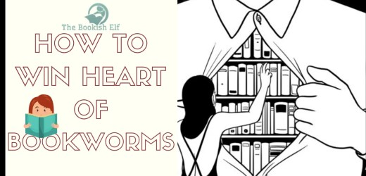 How To Win Heart of Bookworms