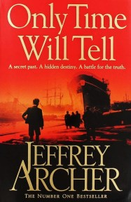 Only Time Will Tell - Clifton Chronicles #1 by Jeffrey Archer
