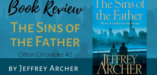 Book Review: The Sins of the Father by Jeffrey Archer (The Clifton Chronicles #2)