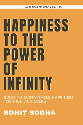 Happiness to the power of Infinity