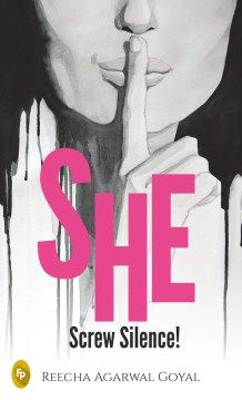 Book Review - She Screw Silence by Reecha Agarwal Goyal