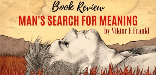 Book Review: Man's Search For Meaning by Viktor E Frankl