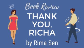 Book Review - Thank You Richa by Rima Sen