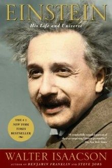Book Review - Einstein: His Life and Universe by Walter Isaacson