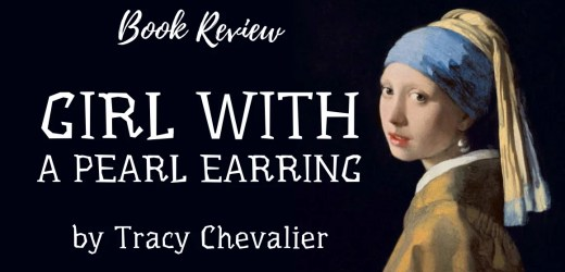 Book Review: Girl with a Pearl Earring by Tracy Chevalier
