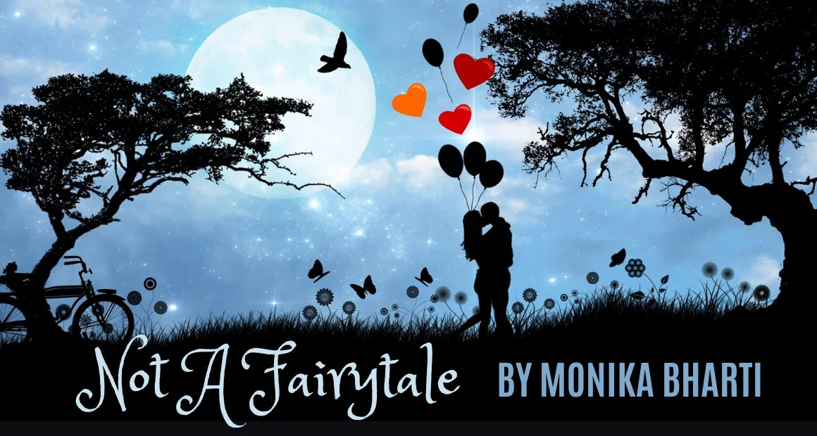 Book Review: Not A Fairytale by Monika Bharti