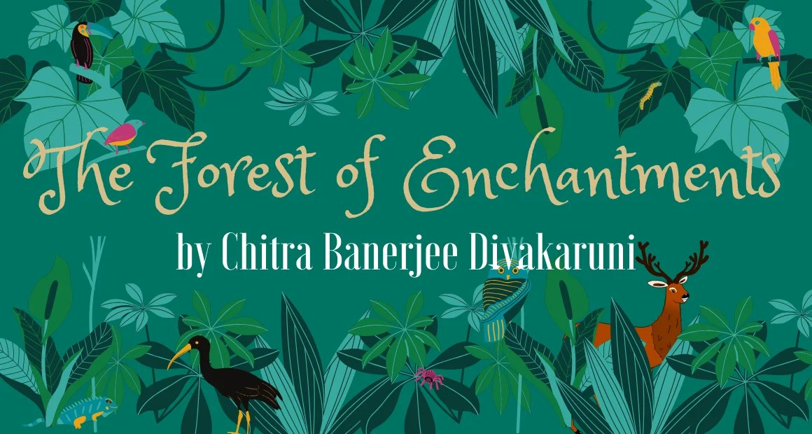 Book Review: The Forest Of Enchantments by Chitra Banerjee Divakaruni