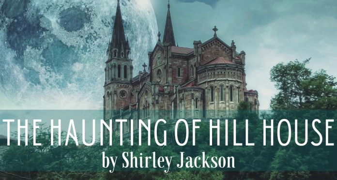 Book Review - The Haunting of Hill House by Shirley Jackson