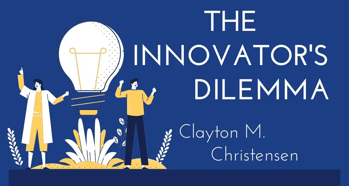 Book Review: The Innovator's Dilemma by Clayton M. Christensen