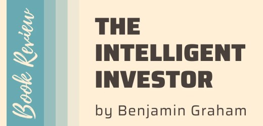 Book Review: The Intelligent Investor by Benjamin Graham