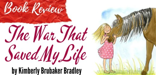 Book Review: The War That Saved My Life by Kimberly Brubaker Bradley