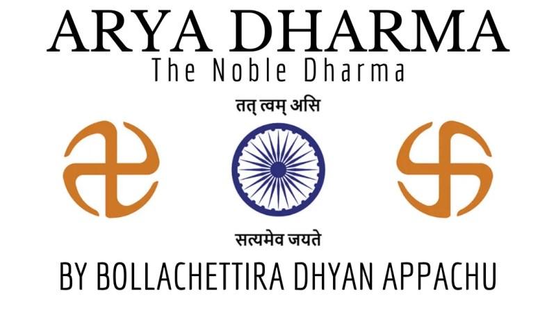 Book Review: Arya Dharma : The Noble Dharma by Bollachettira Dhyan Appachu