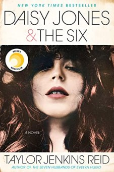 Book Review - Daisy Jones and The Six by Taylor Jenkins Reid
