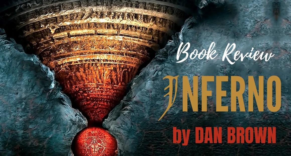 Book Review: Inferno by Dan Brown (Robert Langdon Series #4)