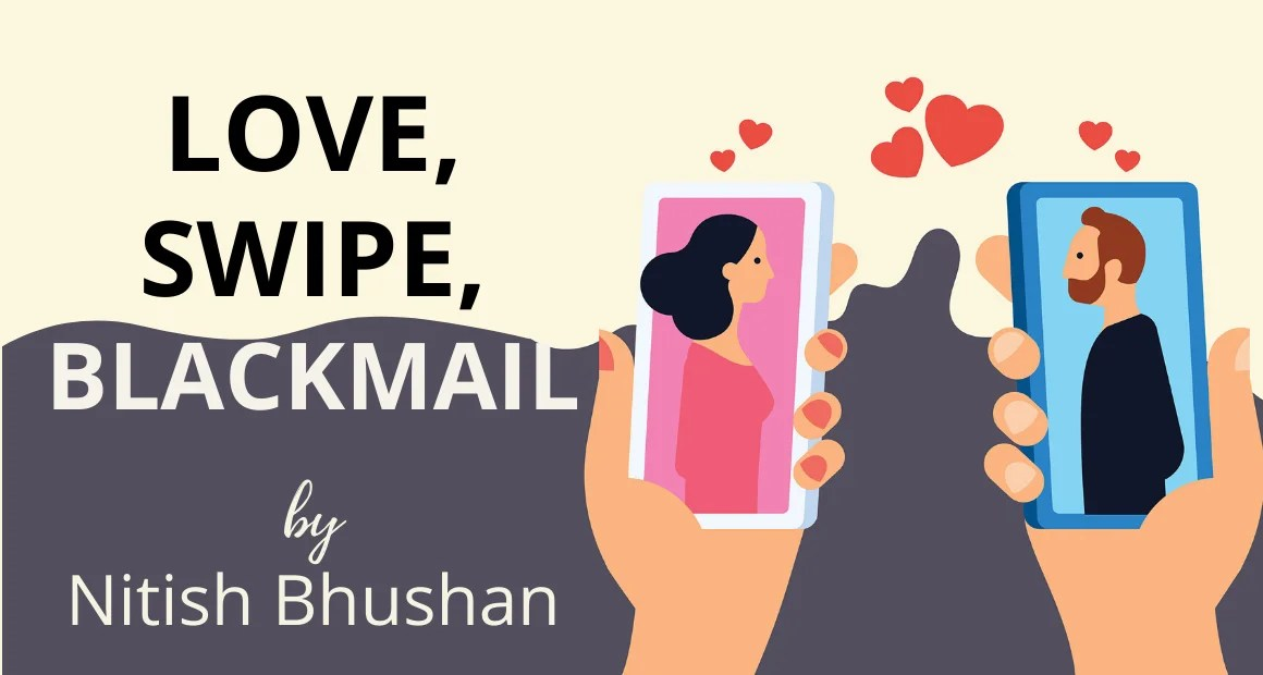 Book Review : Love, Swipe, Blackmail by Nitish Bhushan
