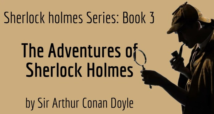 Book Review - The Adventures of Sherlock Holmes by Arthur Conan Doyle