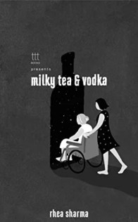 Book Review - Milky Tea & Vodka by Rhea Sharma