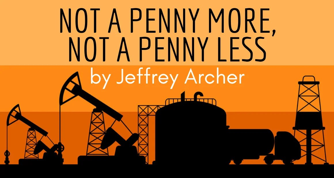Book Review: Not a Penny More, Not a Penny Less by Jeffrey Archer
