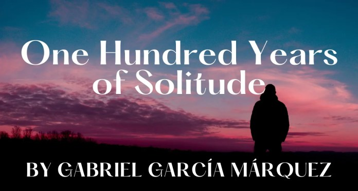 Book Review - One Hundred Years of Solitude by Gabriel Garcia Marquez
